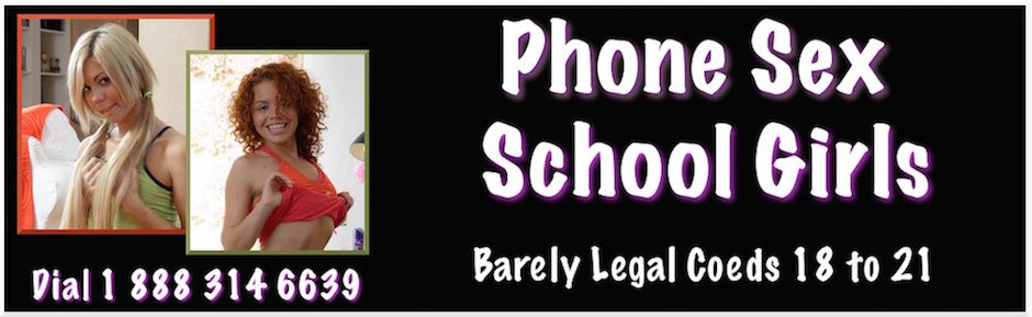 Phone Sex School Girls